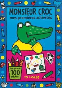 Monsieur Croc : mes premières activités