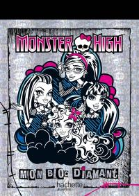 Monster High : mon bloc diamant