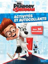 Mr Peabody & Sherman : les voyages dans le temps : livre d'activités