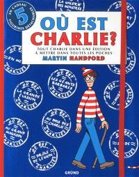 Où est Charlie ? : tout Charlie dans une édition à mettre dans toutes les poches : 2014