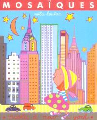 Paola à New York : mosaïques