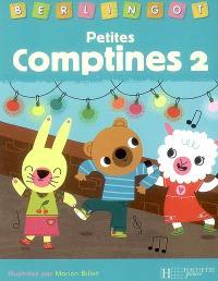 Petites comptines. Volume 2