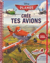 Planes : créé tes avions