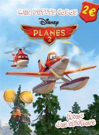 Planes 2 : avec des stickers