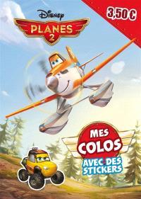Planes 2 : mes colos avec des stickers