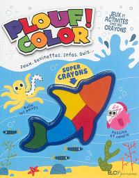 Plouf ! : color