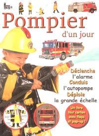 Pompier d'un jour : déclenche l'alarme, conduis l'autopompe, déploie la grande échelle