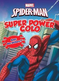 Spider-Man : super power colo