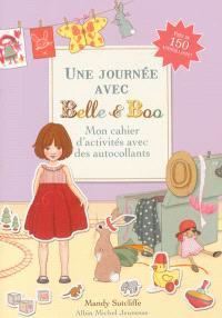 Une journée avec Belle et Boo : mon cahier d'activités avec des autocollants