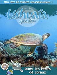 Ushuaïa junior : dans les récifs de coraux