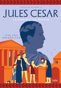 Jules César : l'ascension d'un chef