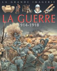 La guerre 1914-1918