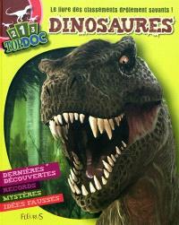 Dinosaures : le livre des classements drôlement savants ! : légendes, records, mystères, idées fausses