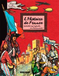 L'histoire de France racontée aux enfants... et à leurs parents !
