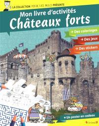 Châteaux forts : mon livre d'activités