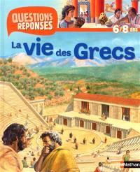 La vie des Grecs