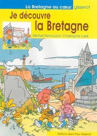 Je découvre la Bretagne