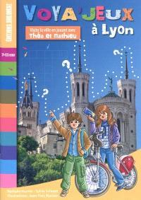 Voya'jeux à Lyon : visite la ville en jouant avec Théa et Mathieu