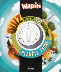 Wapiti quiz planète Terre : plus de 350 questions