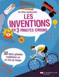 Les inventions en 3 minutes chrono : 30 idées géniales expliquées en un rien de temps