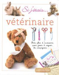 Si j'étais... vétérinaire