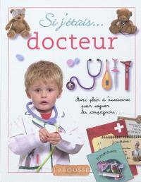 Si j'étais... docteur