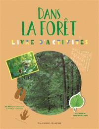 Dans la forêt : livre d'activités
