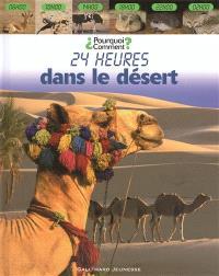 24 heures dans le désert