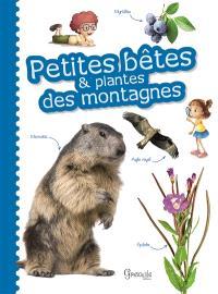 Petites bêtes & plantes des montagnes