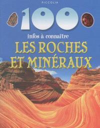 Les roches et les minéraux : 100 infos à connaître