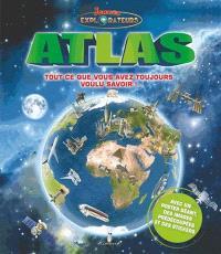Atlas : tout ce que vous avez toujours voulu savoir !