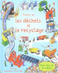 Fenêtre sur les déchets et le recyclage