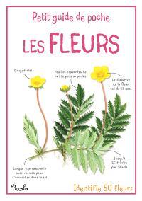 Les fleurs : identifie 50 fleurs