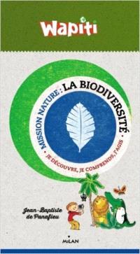 La biodiversité : je découvre, je comprends, j'agis