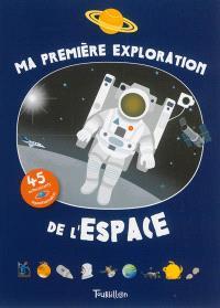 Ma première exploration de l'espace