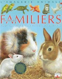 Les animaux familiers : pour les faire connaître aux enfants