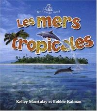 Les mers tropicales