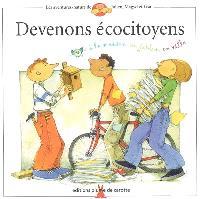 Les aventures-nature de Julien, Magyd et Lisa. Volume 2005, Devenons écocitoyens : à la maison, au jardin, en ville