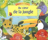 Au coeur de la jungle
