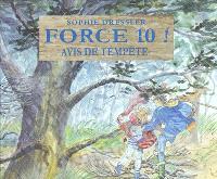 Force 10, avis de tempête