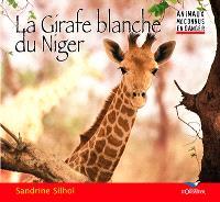 La girafe blanche du Niger