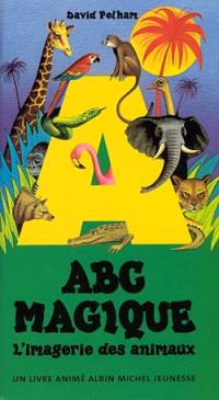 ABC magique : 26 animaux en relief