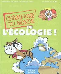Champions du monde de l'écologie