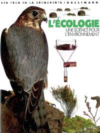 L'écologie, une science pour l'environnement