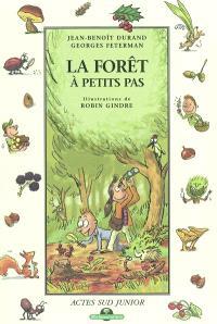 La forêt à petits pas