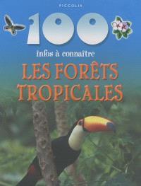 Les forêts tropicales : 100 infos à connaître