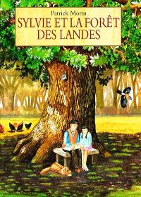 Sylvie et la forêt des Landes