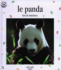Le panda, fou de bambous