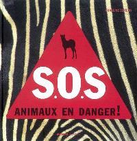 SOS : animaux en danger !