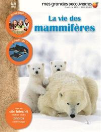 La vie des mammifères